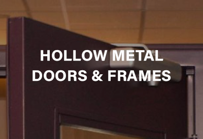 Hollow Metal Door and Frame Supply and Installation